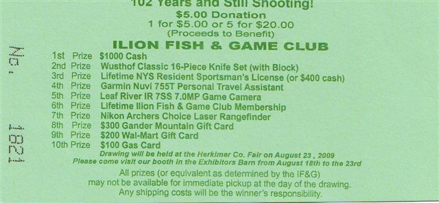 Ilion fish and game club 2007 raffle ticket winners for Lifetime fishing license ny